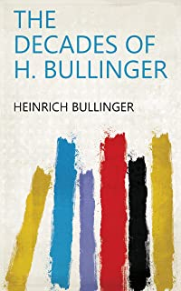 The Decades of H. Bullinger