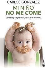 Mi niño no me come: Consejos para prevenir y resolver el problema: 2 (Prácticos)