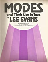 Modes and Their Use in Jazz : A Comprehensive View of Diatonic Modes for Pianists and All Instrumentalists