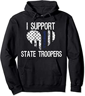 I Support State Troopers Hoodie Thin Blue Line