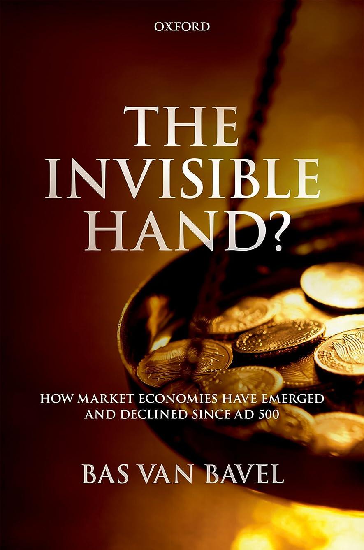 是正する調和データThe Invisible Hand?: How Market Economies have Emerged and Declined Since AD 500 (English Edition)