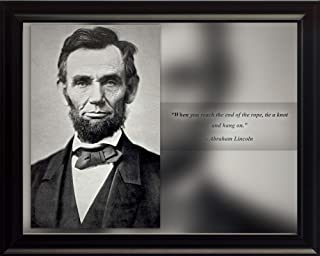 WeSellPhotos Abraham Lincoln Poster Photo Picture Framed Quote When You Reach The end of The Rope US President Portrait Famous Inspirational Quotes Motivational Posters (8x10 Framed)