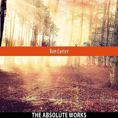 The Absolute Works de Ron Carter en Amazon Music - Amazon.es