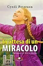 In attesa di un miracolo (Italian Edition)