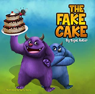 The Fake Cake (Bedtimes Stories: Children's Picture Book Book 6)