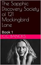 The Sapphic Discovery Society of 121 Mockingbird Lane: Book 1