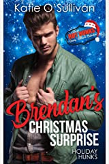 Holiday Hunks - Brendan's Christmas Surprise (Hot Hunks Steamy Romance Collection Book 4) Kindle Edition