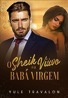 O Sheik Viúvo e a Babá Virgem