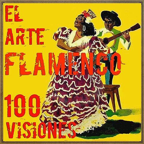 Soleares de la Serneta, Fandangos de Huelva, Tangos y Tientos de ...