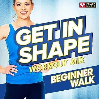 Get In Shape Workout Mix - Beginner Walk
