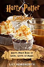 Harry Potter Cookbook: Hogwarts Magical Recipes for Witches, Wizards and Muggles. Learn How to Prepare Treacle Tart, Butterbeer and 30+ Other Potterhead Recipes (English Edition)