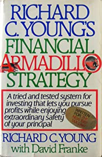Richard C. Young's Financial Armadillo Strategy