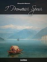 I Promessi Sposi (Italian Edition)