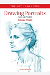Art of Drawing: Drawing Portraits: Faces and Figures Paperback
