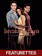 Breaking Dawn - Part 1 Featurettes