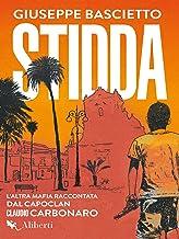 Stidda: L'altra mafia raccontata dal capoclan Claudio Carbonaro