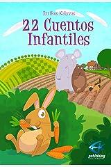 22 Cuentos Infantiles (Spanish Edition) Kindle Edition