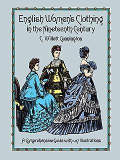 لباس زنانه انگلیسی در قرن نوزدهم: یک راهنمای جامع با 1،117 تصویر (مد و لباس داور)