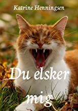 Du elsker mig (Danish Edition)