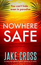 Nowhere Safe: A gripping action thriller (English Edition)