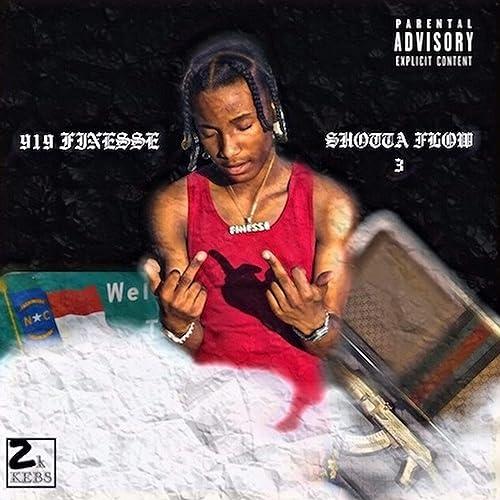 Shotta Flow 3 Explicit By 919finesse On Amazon Music Amazon Com