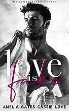 Love is Fake: Un romance improbable (Spanish Edition)