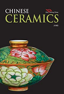 Discovering China: Chinese Ceramics