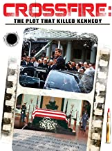 Crossfire: The Plot to Kill Kennedy