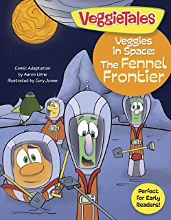 Veggies in Space: The Fennel Frontier (VeggieTales Book 1)