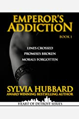 Emperor's Addiction (Heart of Detroit Series) Kindle Edition