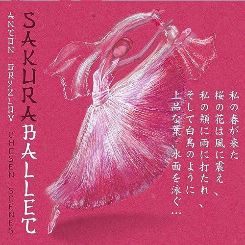 Sakura Ballet Op 99 Scene 11 The Farewell With