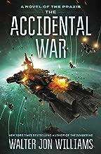 The Accidental War: A Novel (Praxis)