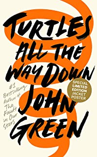Turtles All the Way Down By John Green Hardcover