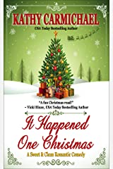 It Happened One Christmas: A Sweet & Clean Romantic Comedy Kindle Edition