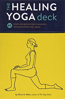 The Healing Yoga Deck: 60 Poses and Meditations to Alleviate Pain and Support Well-Being (Deck of Cards with Yoga Poses for Healing, Yoga for Health ... Meditation and Exercises for Pain Relief)
