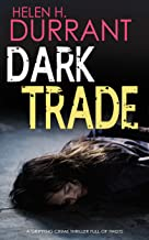 DARK TRADE a gripping crime thriller full of twists (Detective Greco Book 3)