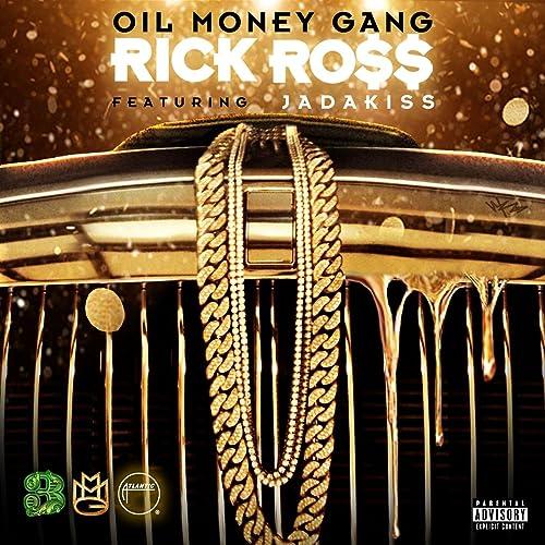 Oil money gang (feat. Jadakiss) | rick ross – download and listen.