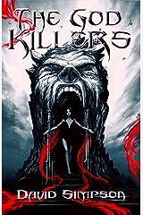 The God Killers: A Horror Thriller Novel Kindle Edition