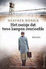 Het meisje dat twee kampen overleefde (Dutch Edition) Format Kindle