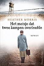 Het meisje dat twee kampen overleefde (Dutch Edition)
