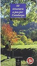 50 itineraris a peu per Catalunya (quarta edició) (Azimut)