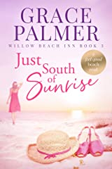 Just South of Sunrise (Willow Beach Inn Book 3) Kindle Edition