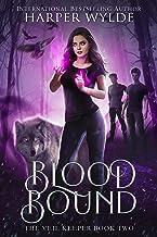 Blood Bound (The Veil Keeper Book 2)