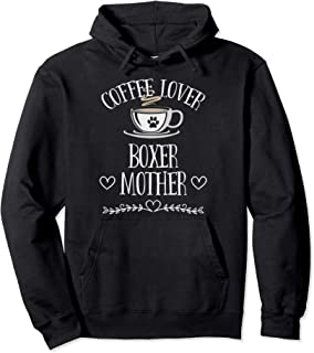 Womens Boxer Dog Lover Funny Dog & Coffee Saying Pun Quote Pullover Hoodie