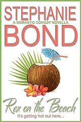 Rex on the Beach: a romantic comedy novella Kindle Edition