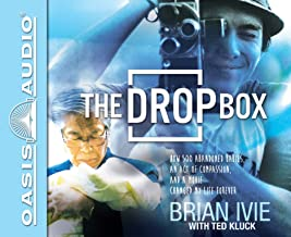 The Drop Box (Library Edition): How 500 Abandoned Babies, an Act of Compassion, and a Movie Changed My Life Forever