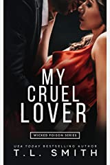 My Cruel Lover (Wicked Poison Book 3) Kindle Edition