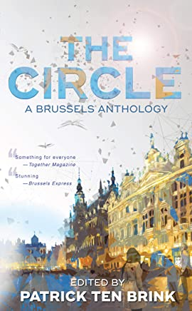 The Circle: A Brussels Anthology (English Edition)
