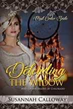 Defending the Widow (Mail Order Brides of Colorado)