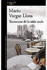 Travesuras de la niña mala (Spanish Edition) Format Kindle